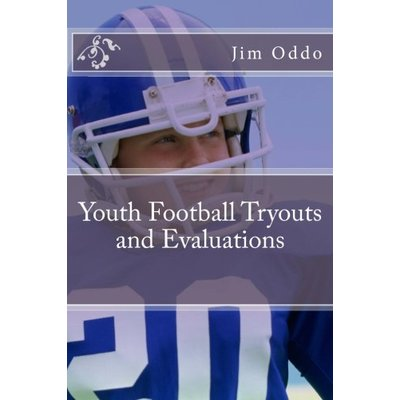 Youth Football Tryouts and Evaluations by Jim Oddo (English) Paperback Book Free