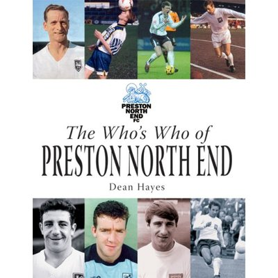 The Who's Who of Preston North End by Hayes, Dean Hardback Book The Fast Free