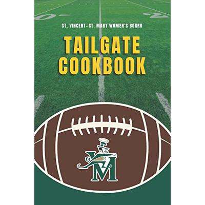 St. Vincent–St. Mary Women's Board Tailgate Cookbook