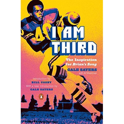 I Am Third: The Inspiration for Brian's Song: Third Edition