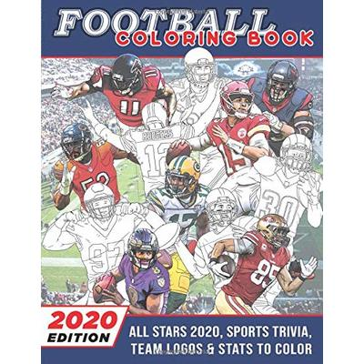 Football Coloring Book 2020 Edition: All Stars 2020, Sports Trivia, Team Logos & Stats to Color